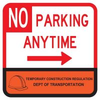 """18"""" x 18"""" Reflective DOT Temporary Construction No Parking Anytime Sign with right arrow"""