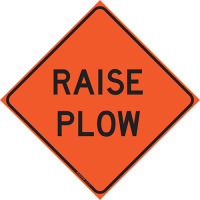 """36"""" X 36"""" Reflective Roll Up Sign - RAISE PLOW"""